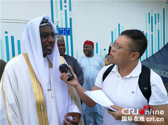 尼日利亚传统领袖:期待中尼在自贸区建设和纺织领域加强合作 ...